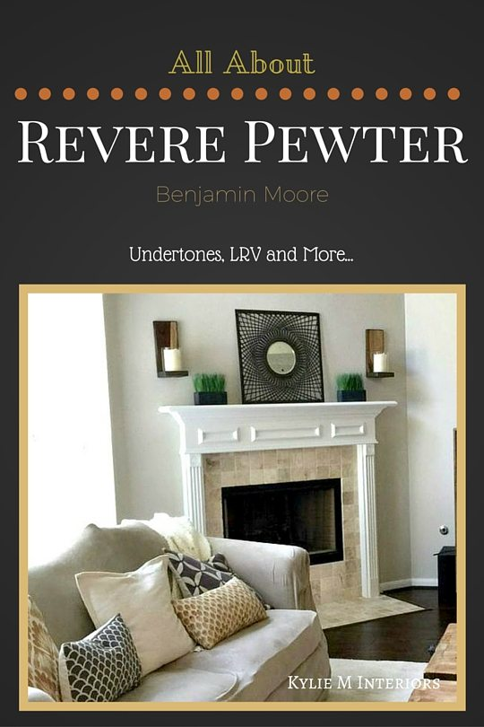 The Best Gray Paint Colour Benjamin Moore Revere Pewter Learn All About The Undertone