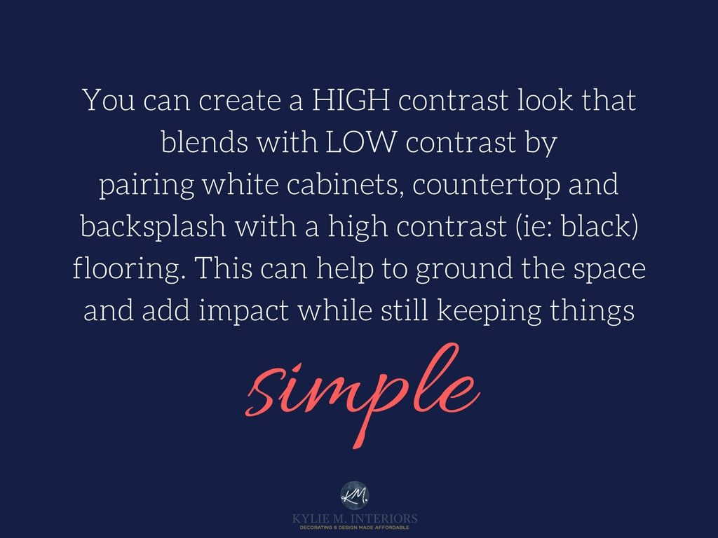 How to create a low, medium or high contrast palette in a kitchen or bathroom with white cabinets. Kylie M INteriors E-design and Online Decorating and colour services