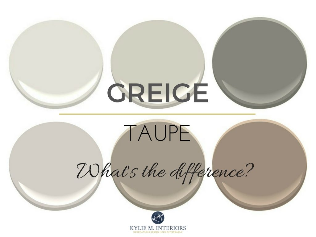 The difference between greige and taupe paint colours, mixes of beige and gray. Undertones and more! Kylie M INteriors E-design and online color consulting.