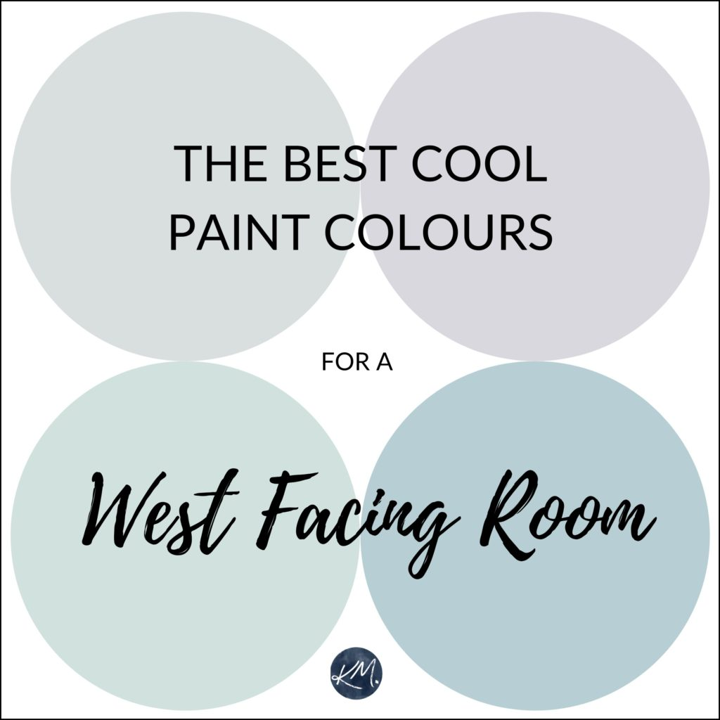 The best cool paint colours for a west facing or western exposure room. Kylie M Interiors Edesign, using Benjamin Moore and Sherwin Williams paint colours. Online paint color expert