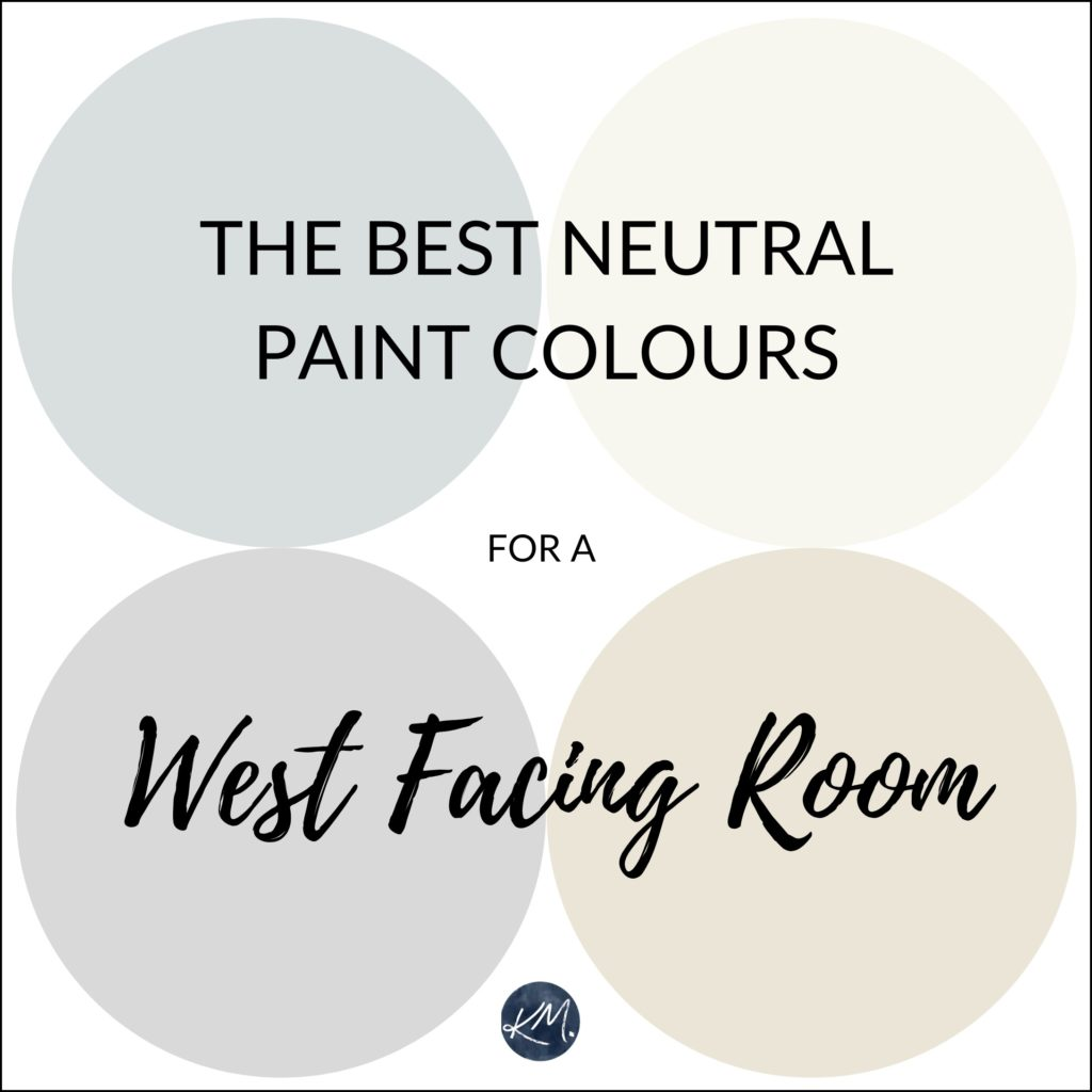 The best neutral, cool, warm paint colours for a west facing or western exposure room. Kylie M Interiors Edesign, using Benjamin Moore and Sherwin Williams paint colours. Online paint color expert