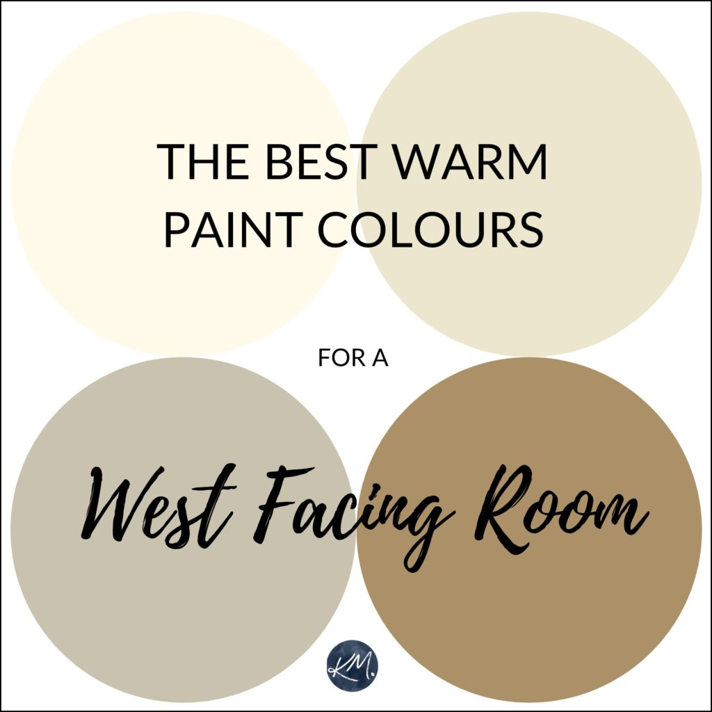 The best warm paint colours for a west facing, western exposure room. Kylie M Interiors Edesign, online paint colour consulting using Benjamin Moore and Sherwin Williams