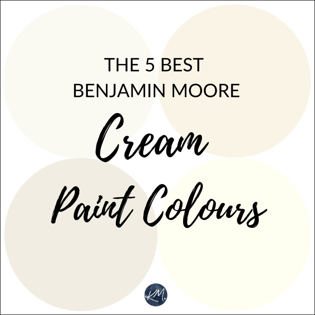 The best neutral warm cream paint colours, Benjamin Moore. Kylie M INteriors Edesign, edecor, online paint color advice and diy blogger