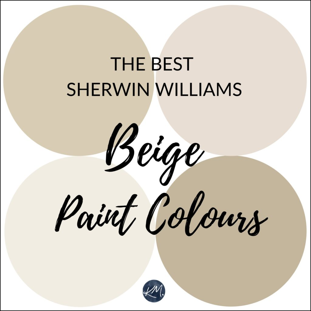 Sherwin Williams The 5 Best Neutral Beige Paint Colours Kylie M Interiors