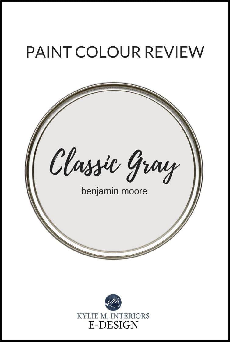 Paint colour review, most popular warm gray paint colour, Benjamin Moore Classic Gray. Kylie M Interiors best paint colour online consulting and edesign services
