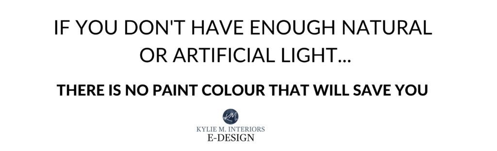 If you don't have enough natural or artificial light there is no paint color that will make your room look brighter. Kylie M INteriors