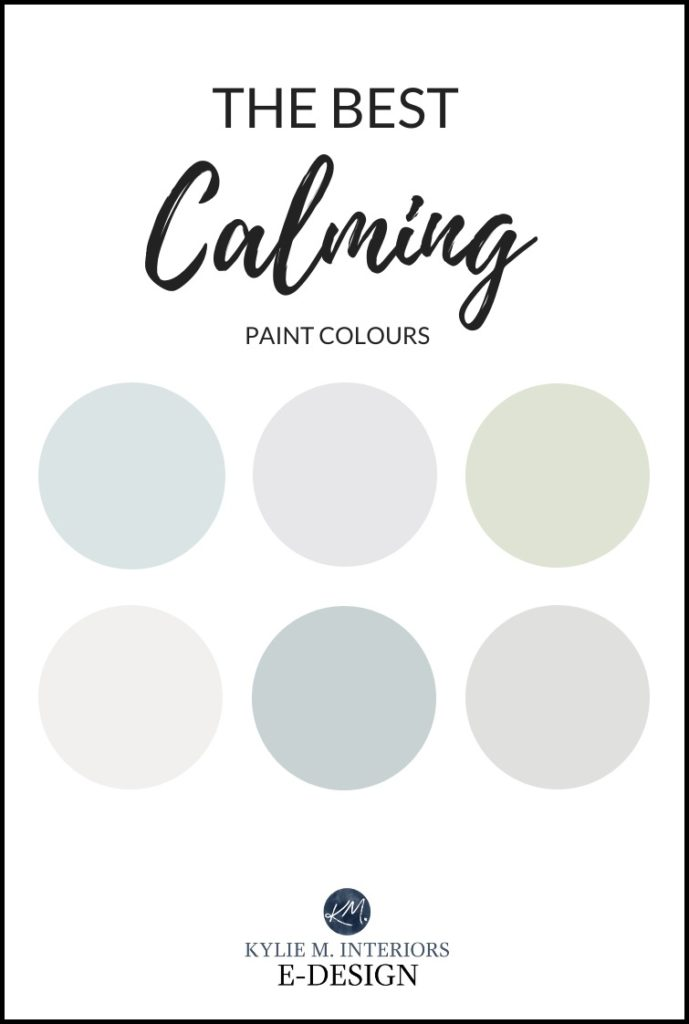 The best calming, soothing paint colour to reduce stress. Benjamin Moore and Sherwin Williams, blue, green, purple, gray and more. Kylie M Interiors Edesign, online paint color consulting