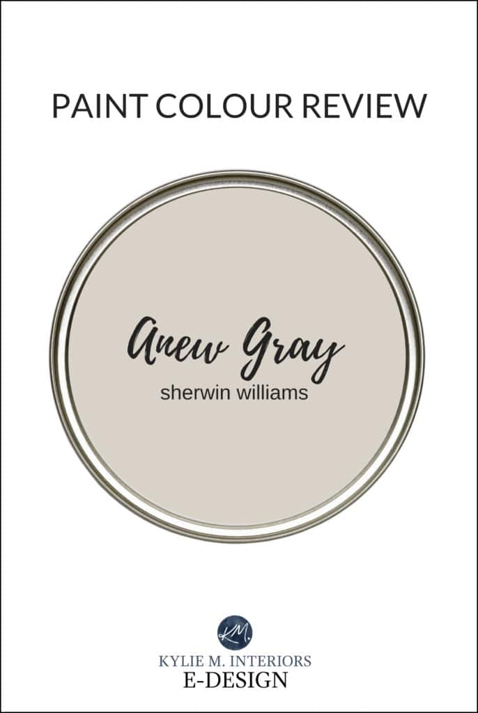 Paint colour review of Sherwin Williams Anew Gray, best, most popular greige, warm gray paint colour. Kylie M Interiors Edesign, online paint color expert, virtual diy advice