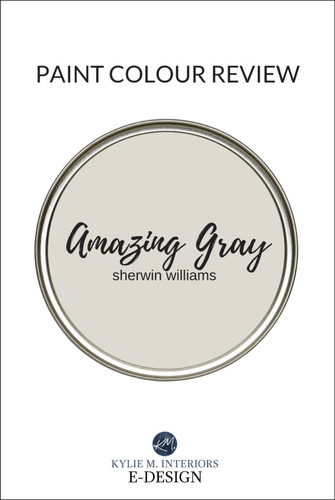 Paint colour review, best greige paint colour or warm gray, Sherwin Williams Amazing Gray. Kylie M Interiors Edesign, online paint color expert, virtual diy decorating blogger