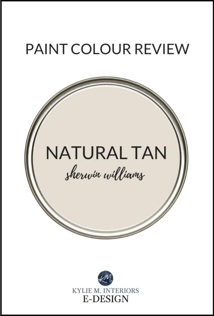 Popular beige or tan paint colour, Sherwin Williams Natural Tan review. Kylie M Interiors Edesign, diy decor advice