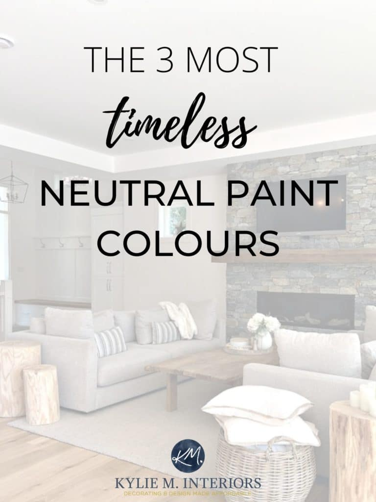 MOST TIMELESS, TREND-PROOF, POPULAR NEUTRAL PAINT COLOURS, Benjamin Moore & Sherwin Williams, Kylie M INteriors Edesign